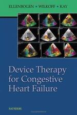 Device Therapy for Congestive Heart Failure by Bruce L. Wilkoff, G. Neal Kay...