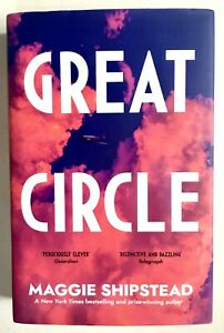 Great Circle by Maggie Shipstead **U.K 1st/1st**