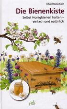 Bienen, Waben, Honig, Bienenschwarm. Buch NEU! Die Bienenkiste - selber bauen!
