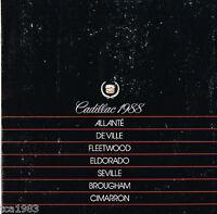 1988 Cadillac Brochure: ALLANTE,De VILLE,FLEETWOOD,ELDORADO,SEVILLE,CIMARRON,60