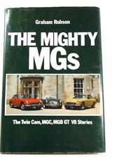 THE MIGHTY MGs, Graham Robson 1982 DJ HC, Twin Cam, MGC, MGB GT Stories