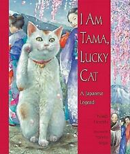 I Am Tama, Lucky Cat: A Japanese Legend, Wendy Henrichs, Good Books