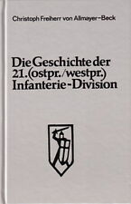 Allmayer-Beck: Die Geschichte der 21. (ostpr./westpr.) Infanteriedivision/Buch