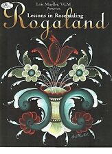Lessons in Rosemaling: Rogaland by Lois Mueller VGM NEW  Norwegian Folk Art Book