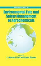 Environmental Fate and Safety Management of Agrochemicals (ACS Symposium Series