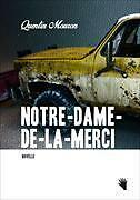Notre-Dame-de-la-Merci von Quentin Mouron (2016, Kunststoffeinband)