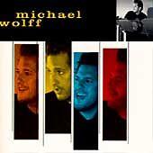 Wolff, Michael, Michael Wolff, Good