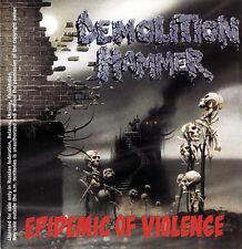 DEMOLITION HAMMER - Epidemic Of Violence (2006)