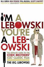 """VERY GOOD"" I'm A Lebowski, You're A Lebowski: Life, The Big Lebowski and What-H"