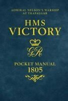HMS VICTORY POCKET MANUAL 9781472834065 | Brand New | Free UK Shipping