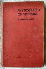 Physiography of Victoria by E. Serbon Hills. 1959, Fourth edition.