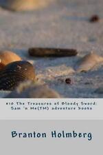 #10 the Treasures of Bloody Sword: Sam 'n Me(TM) Adventure Books by Branton...