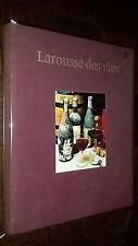 LAROUSSE DES VINS - Docteur Gérard Debuigne 1970