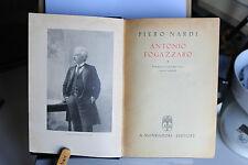 1942 - P. NARDI - ANTONIO FOGAZZARO - CON 40 TAVOLE FUORI TESTO E 4 AUTOGRAFI