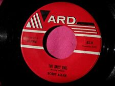 BOBBY ALLAN - The Only One - super clean teen 45 rpm - Ard 11