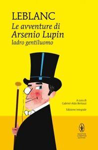 Le avventure di Arsenio Lupin, ladro gentiluomo Maurice Leblanc uscita 28.01.21