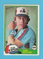 BASEBALL - TOPPS  GUM  -  TOM  HUTTON  -  1B-OF  -  EXPOS  -  1981