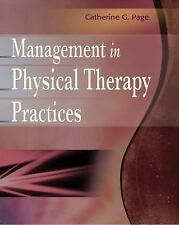 Management in Physical Therapy Practices by Catherine G. Page and Catherine...