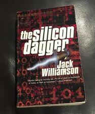 The Silicon Dagger by Jack Williamson (Paperback)