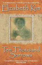 Ten Thousand Sorrows by Elizabeth Kim (Paperback) New Book