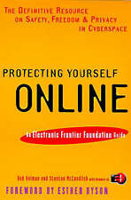 USED (GD) Protecting Yourself Online: The Definitive Resource on Safety and Priv