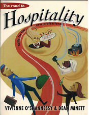 The Road to HOSPITALITY...Skills for the New Professional...Student Text...
