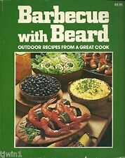 BARBECUE WITH BEARD OUTDOOR RECIPES FROM A GREAT COOK SOFTCOVER COOKBOOK 1975