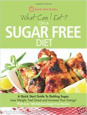 What Can I Eat Sugar Free Healthy Diet Cook Book Eating Weight Loss Nutrition