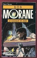 HENRI VERNES: BOB MORANE 12. FLEUVE NOIR. 1989.