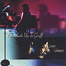 Livin' & Loving It - Elizabeth Up De Graff  Audio CD Buy 3 Get 1 Free