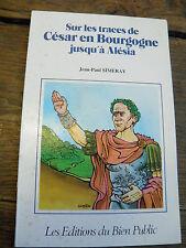 sur les traces de César en bourgogne jusqu'à alésia de Jean Paul Simeray