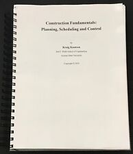Construction Fundamentals: Planning, Scheduling and Control by Kraig Knutson