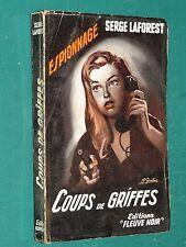 """Coups de griffes Serge LAFOREST """"Fleuve Noir"""" n° 146 ed. 1957"""