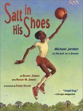 Salt in His Shoes: Michael Jordon in Pursuit of a Dream-Deloris Jordan
