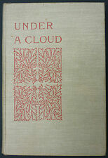 M.F.S. - UNDER A CLOUD - AUTHOR OF TOM'S CRUCIFIX AND OTHER TALES -ORIGINAL 1893