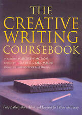 The Creative Writing Coursebook: Forty Authors Andrew -G017-9780333782255