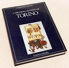 Storia - L'Archivio di Stato di Torino - I Tesori degli Archivi - 1^ ed. 1994