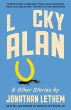 Vintage Contemporaries: Lucky Alan : And Other Stories by Jonathan Lethem...