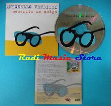 CD Singolo ANTONELLO VENDITTI Necesito un amigo 003647-5EDL CARDSLEEVE(S19)