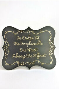 Wall Plaque Black & Gold Sign Be Irreplaceable Be Different Sign Wood Unique Odd