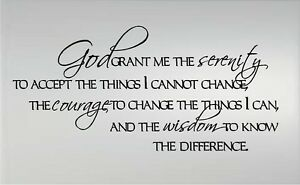 """GOD GRANT ME THE SERENITY TO ACCEPT... VINYL DECAL 20"""" x 41"""""""