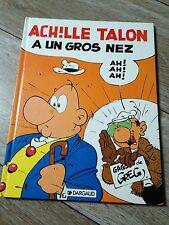 ACHILLE TALON a un gros nez par Greg (DL mars 1993) TBE