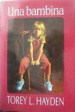 Una Bambina,Torey L. Hayden  ,Edizione Club,1994