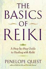 NEW The Basics of Reiki: A Step-by-Step Guide to Healing with Reiki