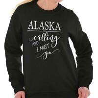 Alaska Is Calling Traveling Gift AK Vacation  Crewneck Sweat Shirts Sweatshirts