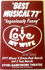 I Love My Wife Broadway musical 1977 windowcard