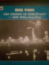 "Big Tom "" The Streets Of Dublin City"" Single"