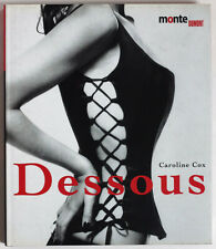 Dessous, erotic lingerie, 2000 book, anthology, famous photographers