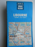 Carte IGN bleue 1636 0 libourne  1996