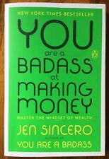 Jen Sincero- You Are A Badass @ Making Money -*Signed* 2017 1st Ed PB Unread
